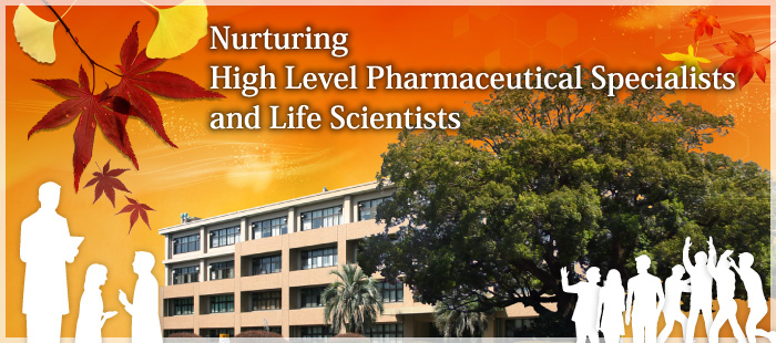 Nurturing High Level Pharmaceutical Specialists and Life Scientists